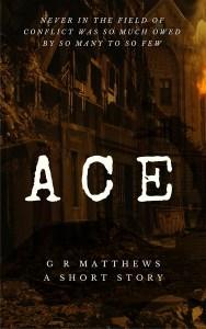 ACE by G R Matthews