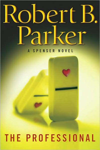 THE PROFESSIONAL by Robert B Parker  BookHound