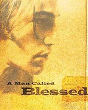MAN CALLED BLESSED A