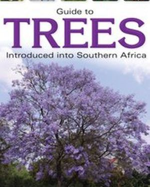 Guide to Trees Introduced to Southern Africa
