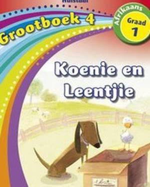 Nuwe Alles-in-Een Graad 1 Afrikaans Huistaal Grootboek 4 : Koenie en Leentjie