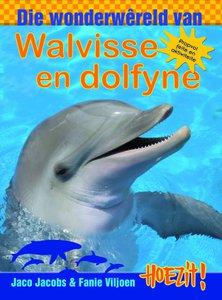 Hoezit! Die wonderwereld van walvisse en dolfyne