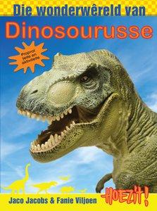 Hoezit! Die wonderwereld van dinosourusse