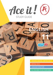 Ace It! - English (FAL)- Gr 11