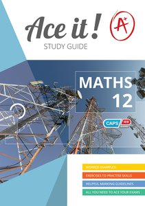 Ace It! - Mathematics - Gr 12