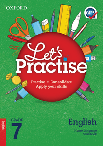 Oxford Let's Practise English Home Language Grade 7 Practice Book
