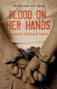 Blood on her hands - Women behind bars