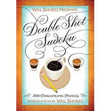 WILL SHORTZ PRESENTS DOUBLE SHOT SUDOKU