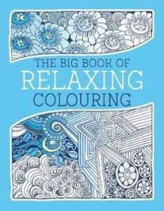 BIG BOOK OF RELAXING COLOURING PB