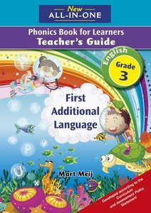 New All-in-One Grade 3 English First Additional Language Phonics Teacher's Guide