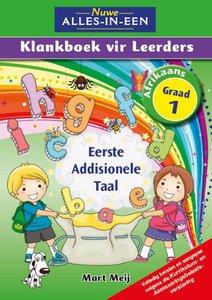 Nuwe Alles-In-Een Graad 1 Eerste Addisionele Taal Klankboek vir leerders Leerderboek (Volkleur)
