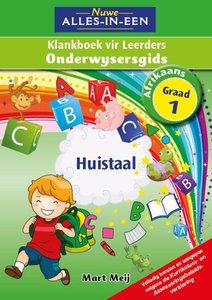 Nuwe Alles-in-Een Graad 1 Afrikaans Huistaal Klankboek Onderwysersgids