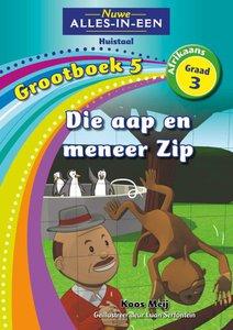 Nuwe Alles-in-Een Graad 3 Grootboek 5 : Die aap en meneer Zip