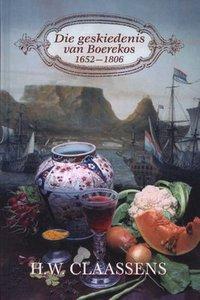 Geskiedenis van Boerekos, Die 1652-1806