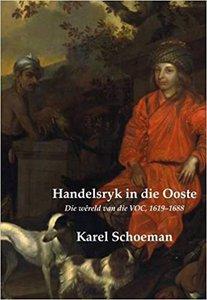 Handelsryk in die Ooste - Die wreld van die VOC, 1619-1688 (Kolonie 2)