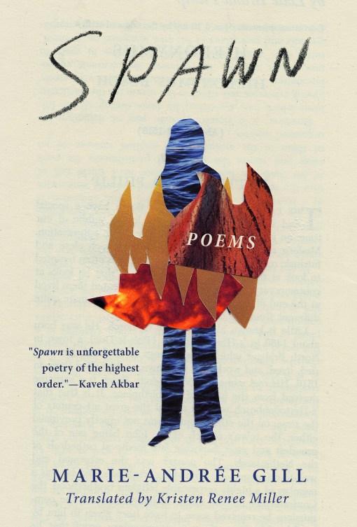Spawn by Marie-Andree Gill, Kristen Renee Miller (Translator) | Book*hug, 2020