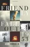 Friendly Fallout 1953