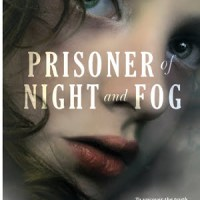 Compassion & Love in 1930s Munich: Prisoner of Night and Fog (2014) by Anne Blankman