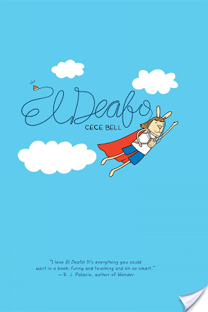 A Graphic Novel Memoir: El Deafo (2014) by Cece Bell