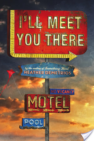 Mini Review: I'll Meet You There (2015) by Heather Demetrios