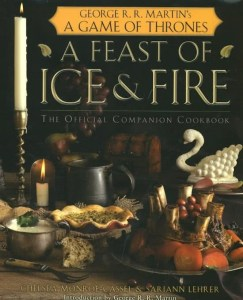 Feast of Ice and Fire Cookbook