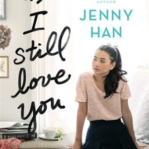 Ps. I Still Love You By Jenny Han Book Review