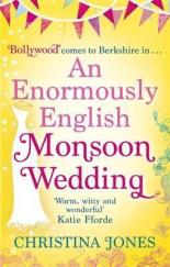 3 - An Enormously English Monsoon Wedding by Christina Jones
