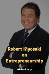 Pearls of Wisdom - Robert Kiyosaki on Entrepreneurship