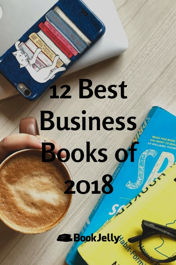 12 Best Business Books of 2018