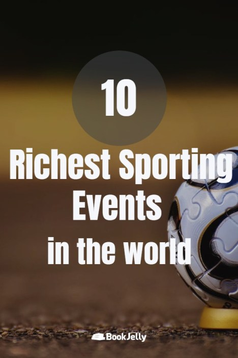 Richest Sporting Events