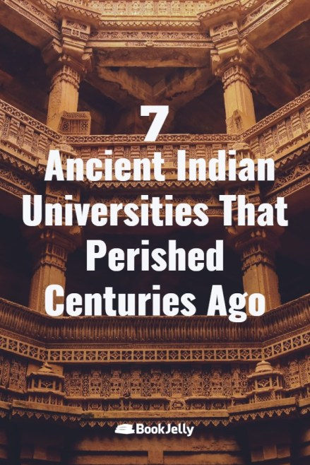 Ancient Indian universities that perished centuries ago