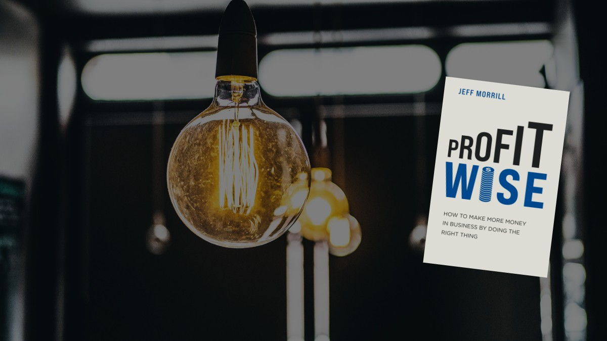 Profit Wise by Jeff Morrill - book review
