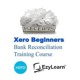 Xero Advanced Certificate Training Short Course - Bank Recs & Journal Entries - EzyLearn