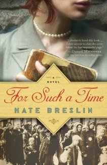 """For Such a Time,"" by Kate Breslin"