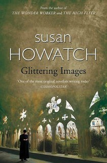 Glittering Images, by Susan Howatch (my personal pick!)