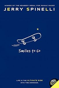 Children's Book Review: Smiles to Go by Jerry Spinelli