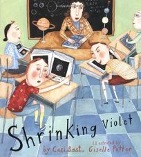 Childrens Book Review SHRINKING VIOLET by Cari Best Author Giselle Potter Illustrator
