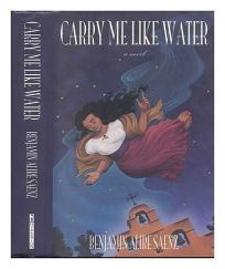 Fiction Book Review Carry Me Like Water by Benjamin Alire