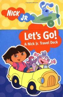 Childrens Book Review Lets Go A Nick JR Travel Deck