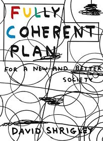 Comics Book Review: Fully Coherent Plan: For a New and