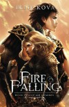 Fire Falling (Air Awakens Series Book 2) (Volume 2) - Elise Kova