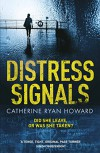 Distress Signals - Catherine Ryan Howard
