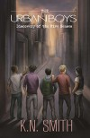 The Urban Boys: Discovery of the Five Senses - K.N. Smith