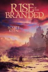Rise of the Branded (The Scar of the Downers Book 2) - Scott Keen