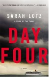 Day Four: A Novel - Sarah Lotz