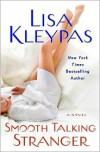 Smooth Talking Stranger (Travises, #3) - Lisa Kleypas