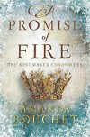 A Promise of Fire (The Kingmaker Trilogy) by Amanda Bouchet (2016-08-02) - Amanda Bouchet
