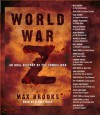 By Max Brooks: World War Z: An Oral History of the Zombie War [Audiobook] - -Random House Audio-