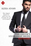 The Greek's Stowaway Bride - Alexia Adams