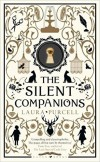 The Silent Companions: A Novel - Laura  Purcell